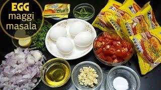 EGG MAGGI MASALA RECIPE  | अंडा  मेग्गी  मसाला | STREET STYLE MEGGI