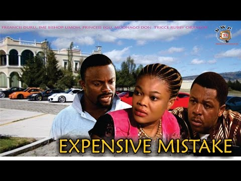Expensive Mistake  - 2015 Latest Nigerian Nollywood Movie