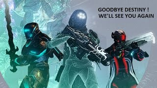 """Bye Destiny"" 