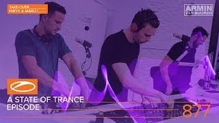 NWYR & MaRLo - Live @ A State of Trance A State of Trance Episode 877 (ASOT#877) 2018