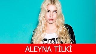 Aleyna Tilki Kimdir?