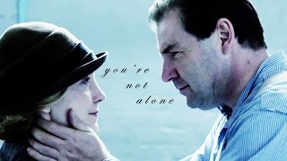 Anna & Mr. Bates - You're Not Alone