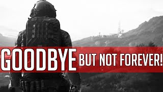 GOODBYE but not forever! Message to all the supporters!