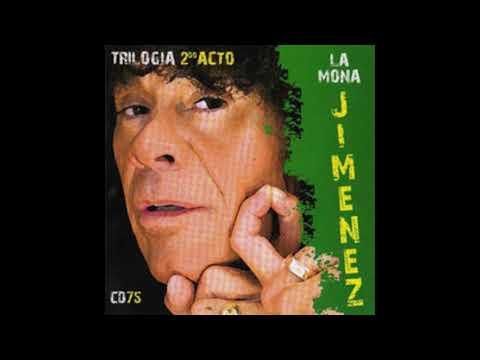 La Mona Jimenez 11-Tu me fallaste