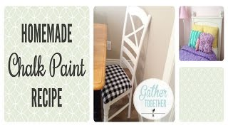 Homemade Chalk Paint | Our Experience And Recipe