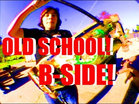 Old School Sesh B Side Dailyskatetube Com