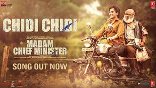Chidi Chidi Lyrics | Madam Chief Minister | Swanand Kirkire