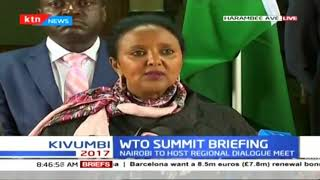 A briefing by Ambassador Amina Mohammed regarding WTO conference set to take place in Kenya