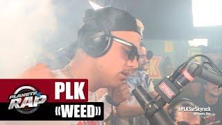 "PLK ""Weed"" #PlanèteRap"