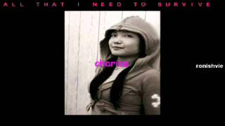 Charice--All That I Need To Survive