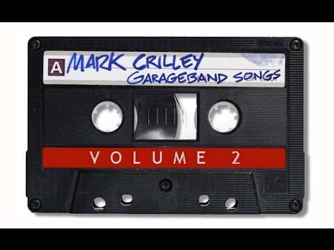 Mark Crilley GarageBand Music Vol. 2: Ten Songs, Back to Back [AUDIO ONLY]