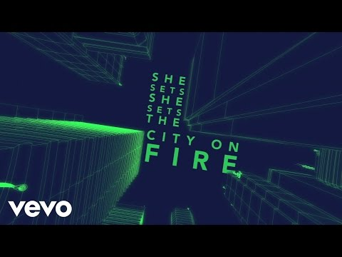 She Sets the City on Fire Lyric Video
