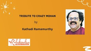 Tribute to Crazy Mohan l Kathadi Ramamurthy l All Sabha  & Tamil Stage Drama Producers Association