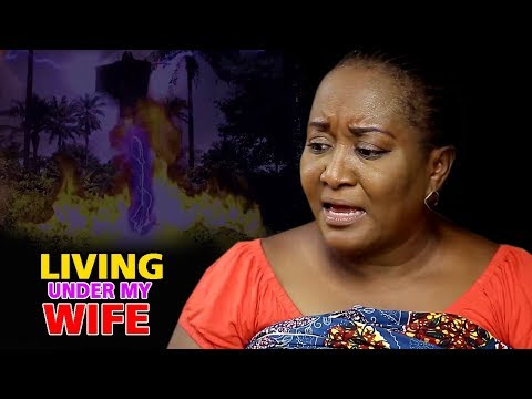 Living Under My Wife Season 3&4 (Ebere Okaro) 2019 Latest Nigerian Nollywood Movie