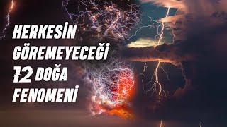 Yeryüzündeki En İlginç 12 Doğa Fenomeni