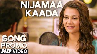Nijamaa Kaada Song Promo | Sachin Joshi, Nazia Hussain | Nee Jathaga Nenundaali (Telugu Movie)