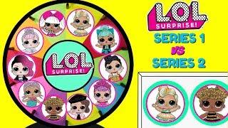 LOL Surprise SERIES 1 VS SERIES 2 Spinning Wheel Game Toy Surprises