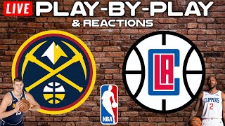 Denver Nuggets vs Los Angeles Clippers   Live Play-By-Play & Reactions