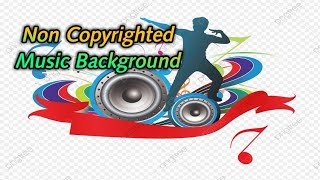 free non copyrighted background music download - TH-Clip