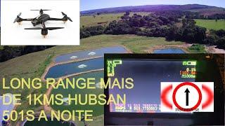 LONG RANGE A NOITE HUBSAN 501S 1KMS ENVIADO DO INSCRITO VAMOS_LET'S VOAR SUBSCRIBER´S NIGHT FLY 501