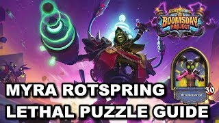 Myra Rotspring Lethal Puzzle Guide [Hearthstone The Boomsday Project Puzzle Lab]