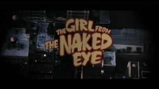 The Girl from the Naked eye - TRAILER