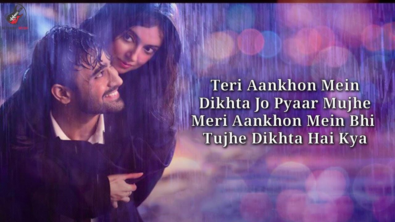 Teri Aankhon Mein Dikhta Jo Pyaar Mujhe lyrics