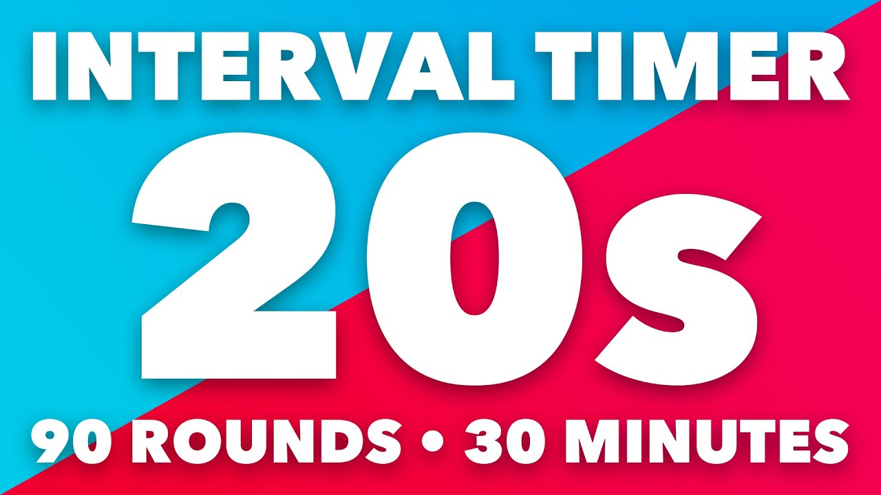 20 Second Interval Timer • 30 Minutes