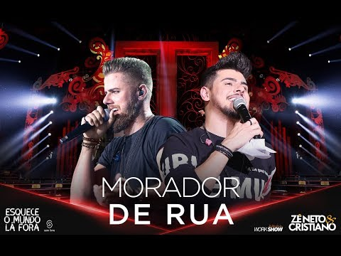 MORADOR DE RUA – Zé Neto e Cristiano