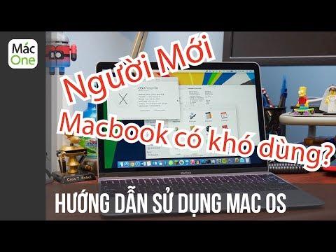 Hướng dẫn SỬ DỤNG Macbook - Mac OS dành cho người mới