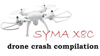 Drone crash compilaton Syma X8C