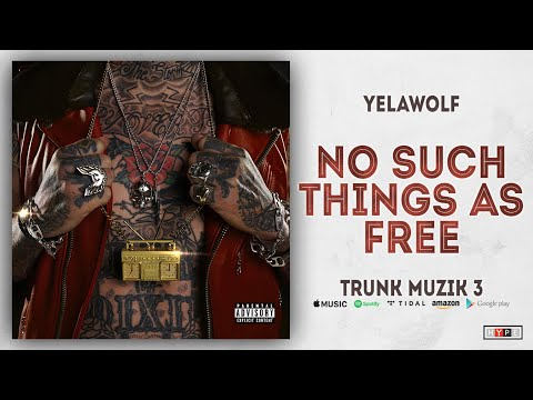 """Yelawolf – """"No Such Things as Free"""""""