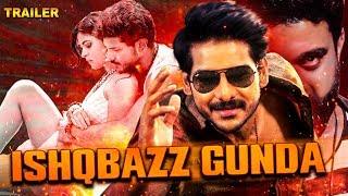 Ishaqbazz Gunda Upcoming Hindi Dubbed Movie   2019 Thriller Dubbed Movies   Coming Soon