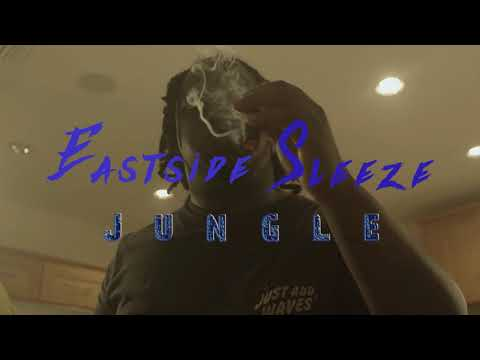 Eastside Sleeze – Jungle