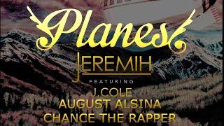 Jeremih – Planez – MEGAMIX + LYRICS! (feat. August Alsina J. Cole & Chance the Rapper)