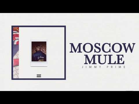 Jimmy Prime – Moscow Mule (Official Audio)