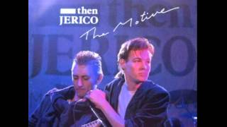 Then Jerico - The Motive (Extended) 1987