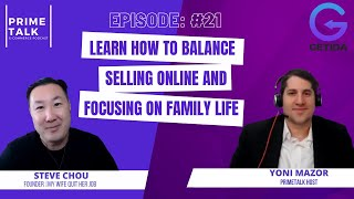 Steve Chou | Learn How To Balance Selling Online