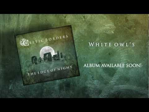 White Owl's, Celtic Borders