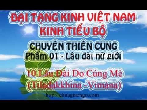 Kinh Tiểu Bộ - 138. Chuyện Thiên Cung - Phẩm 1: Lâu Đài Nữ Giới - 10.Lâu Đài Do Cúng Mè (Tiladakkhina -Vimàna)