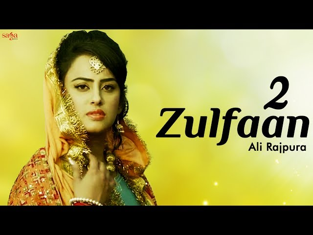 2 Zulfaan Full Video Song HD | Ali Rajpura | New Punjabi Songs 2017