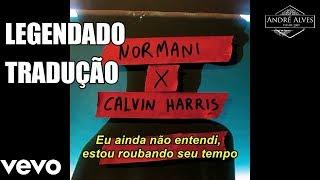Calvin Harris Ft. Normani   Slow Down [TraduçãoLegendado] [PT BR]