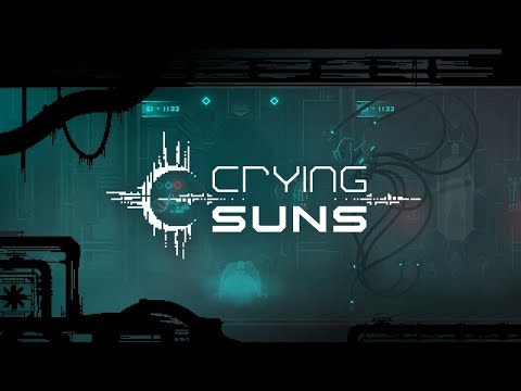 Crying Suns - Release Date Announcement thumbnail