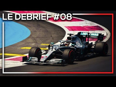 LE DEBRIEF F1 - GP DE FRANCE