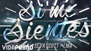 B.A x Seva Scott x LMA - Si Me Sientes [Official Audio]