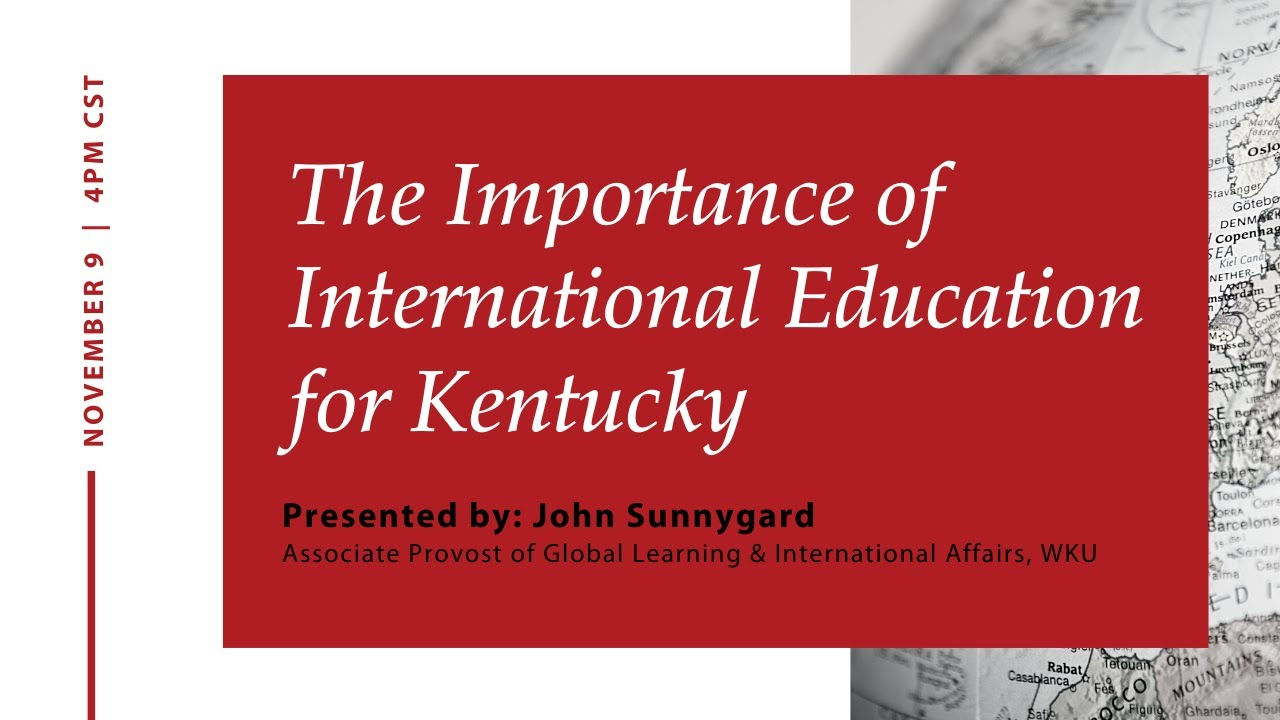 The Importance of International Education to Kentucky Video Preview