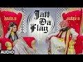 Full Audio: Jatt Da Flag Song   Jazzy B & Kaur B   Tru-Skool   Amrit Bova