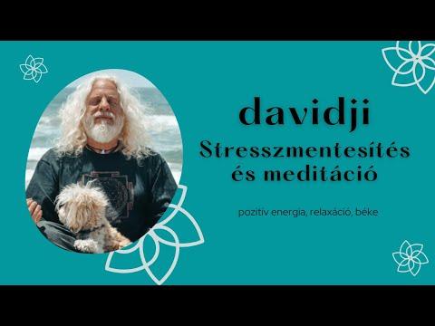 davidji: Stresszmentesítés és meditáció