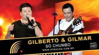 Gilberto & Gilmar - Só Chumbo - Show Completo