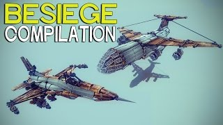 ►Besiege Compilation (W19) - Real Life Flyers